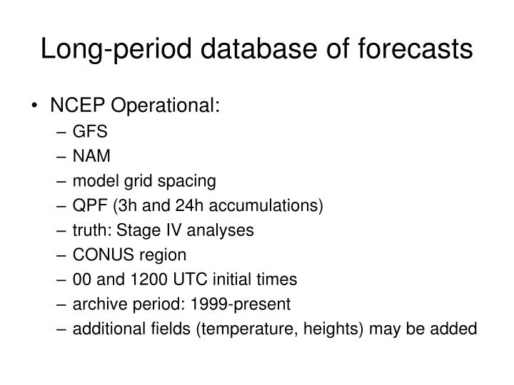 Long-period database of forecasts