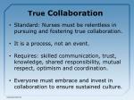 true collaboration