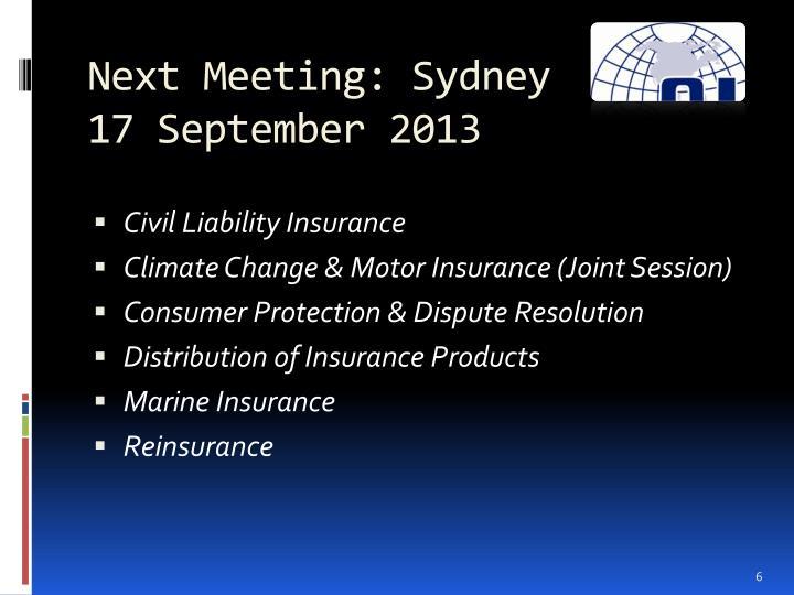 Next Meeting: Sydney