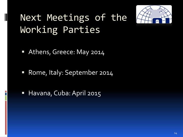 Next Meetings of the