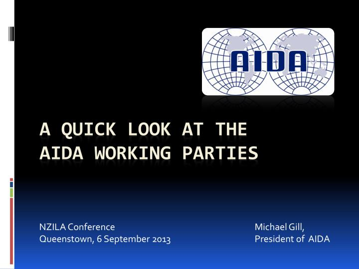 nzila conference michael gill queenstown 6 september 2013 president of aida