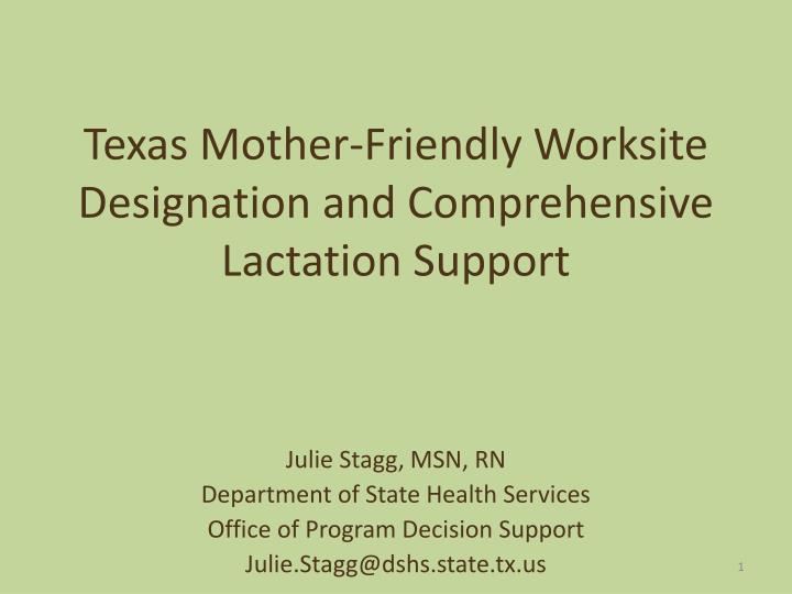 Texas mother friendly worksite designation and comprehensive lactation support