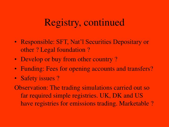 Registry, continued