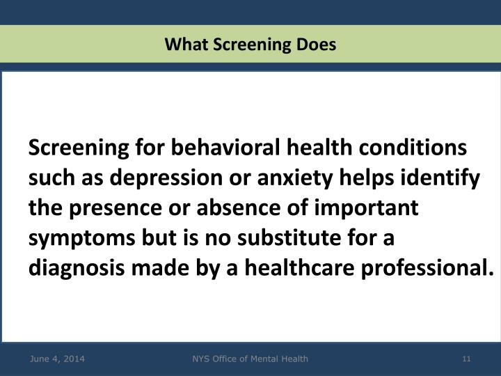 What Screening Does