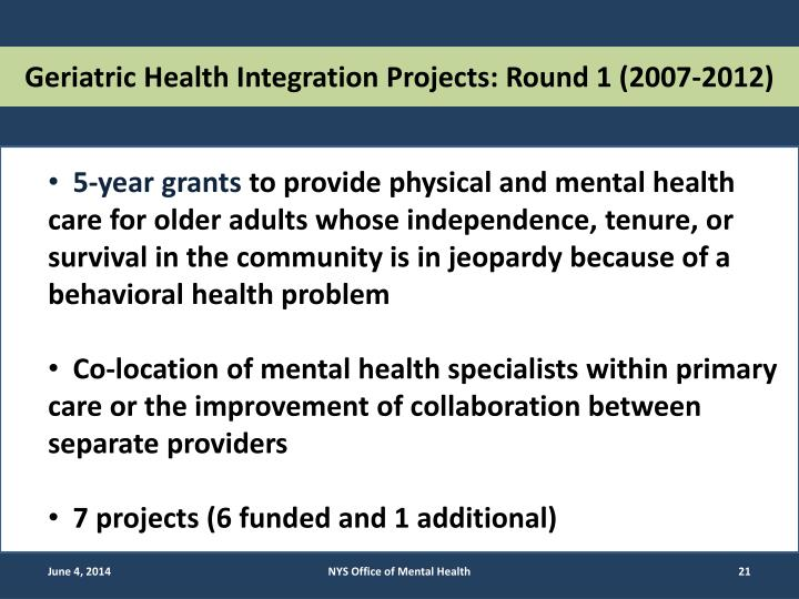 Geriatric Health Integration Projects: Round 1 (