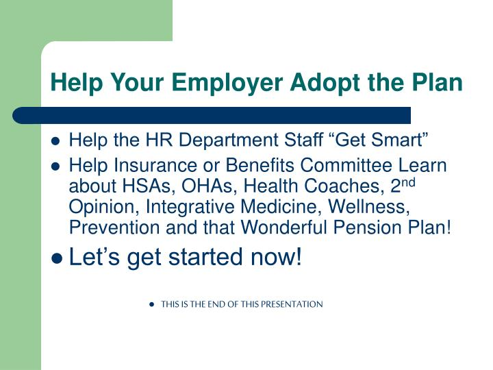 Help Your Employer Adopt the Plan