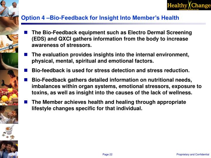 Option 4 –Bio-Feedback for Insight Into Member's Health
