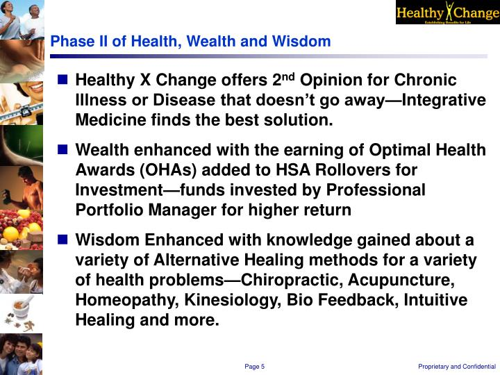 Phase II of Health, Wealth and Wisdom