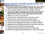 win the hxc 500 earn 500 lifestyle change oha