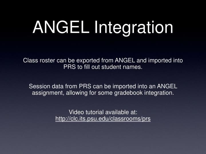 ANGEL Integration