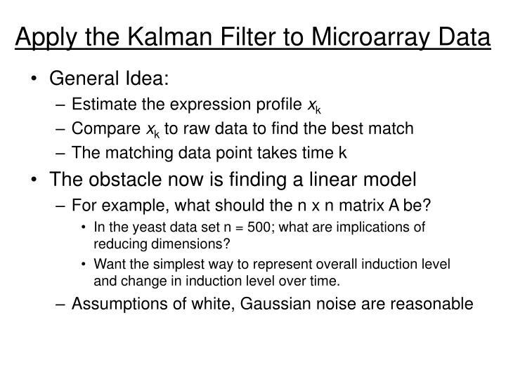 Apply the Kalman Filter to Microarray Data