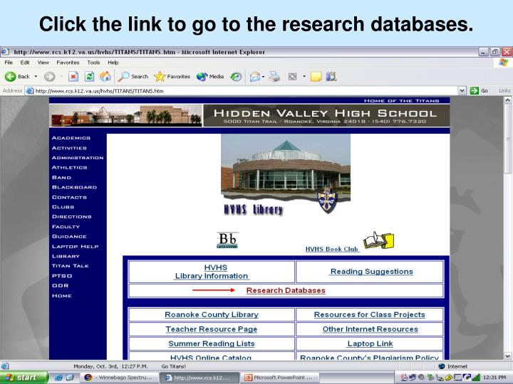 Click the link to go to the research databases.
