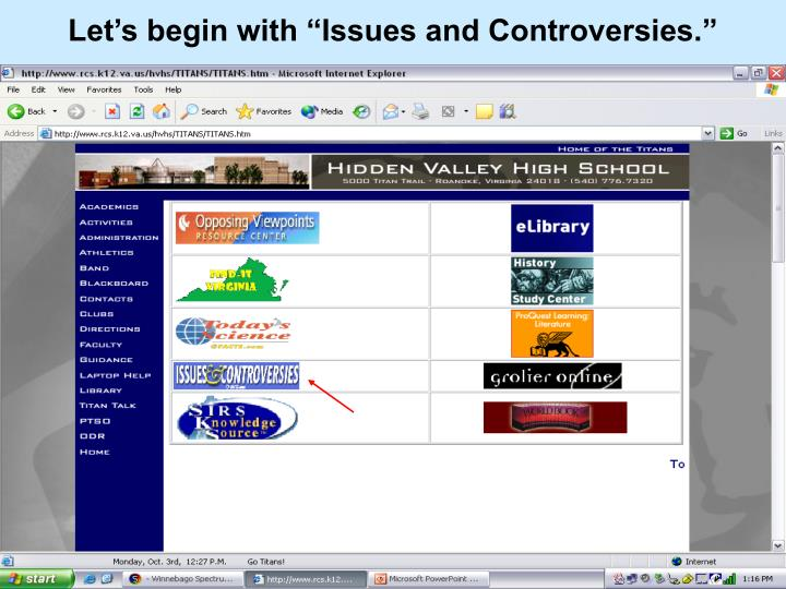 """Let's begin with """"Issues and Controversies."""""""