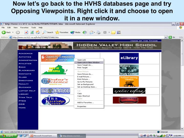 Now let's go back to the HVHS databases page and try Opposing Viewpoints. Right click it and choose to open it in a new window.