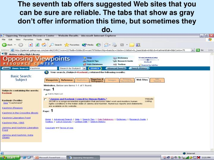 The seventh tab offers suggested Web sites that you can be sure are reliable. The tabs that show as gray don't offer information this time, but sometimes they do.