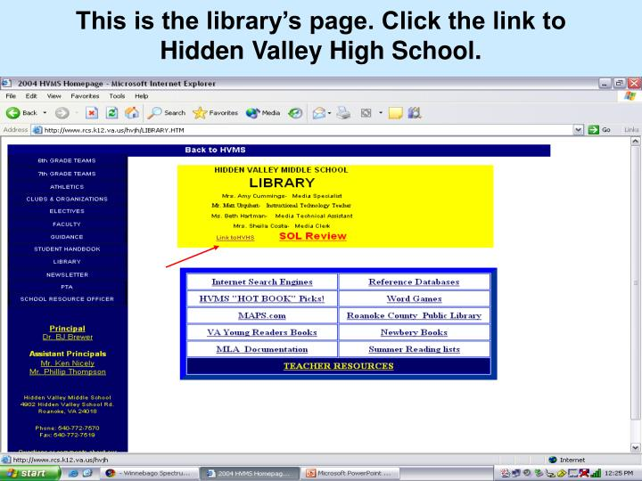 This is the library's page. Click the link to Hidden Valley High School.