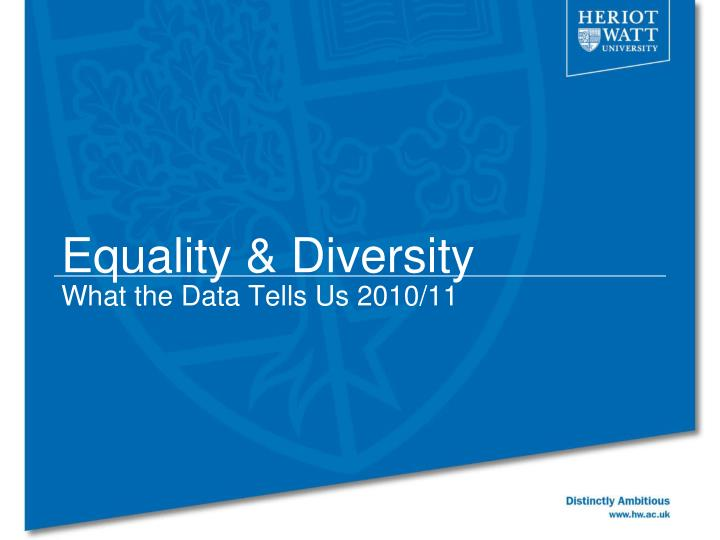 equality diversity what the data tells us 2010 11
