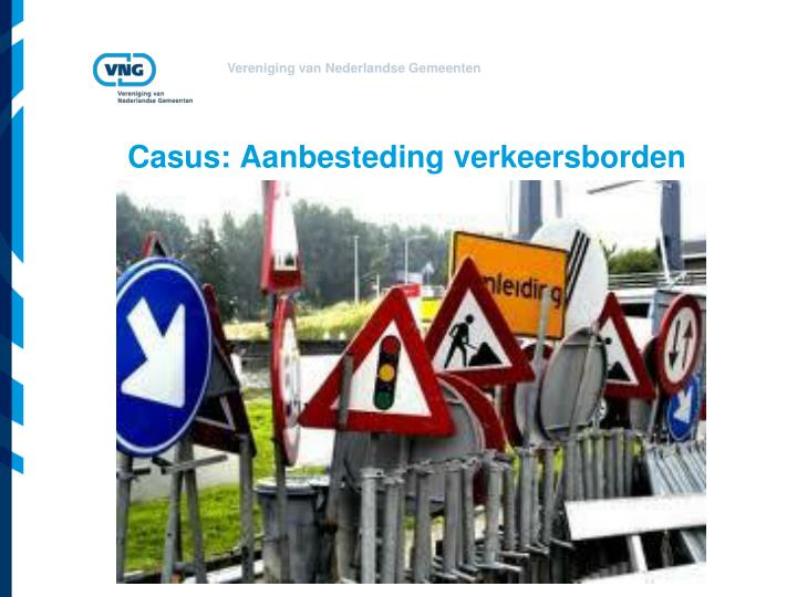 Casus: Aanbesteding verkeersborden