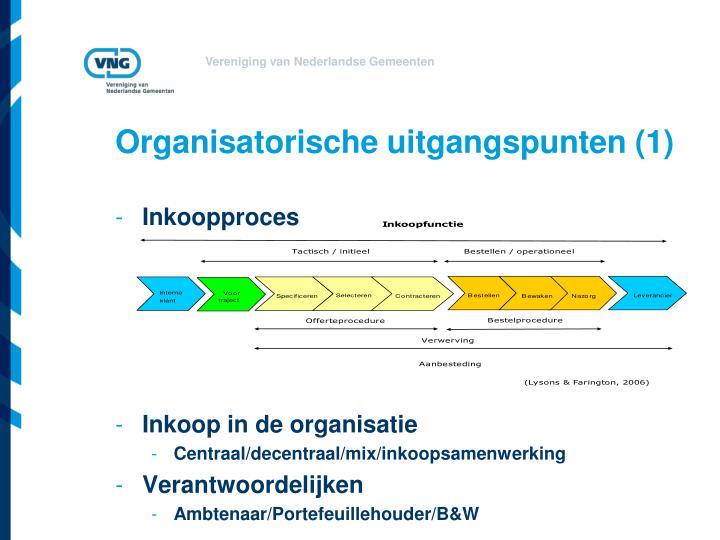 Organisatorische uitgangspunten (1)