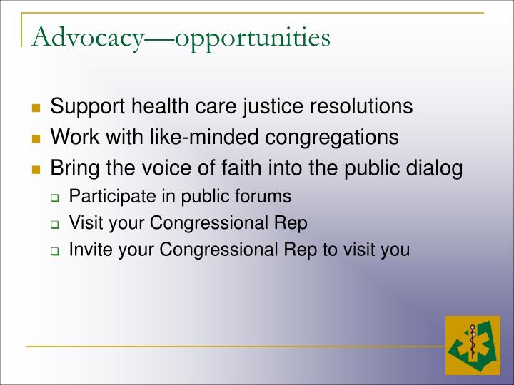 Advocacy—opportunities