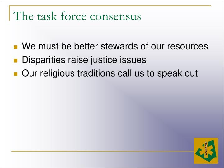 The task force consensus