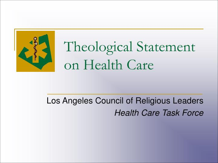 Theological Statement on Health Care