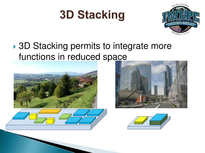 3D Stacking