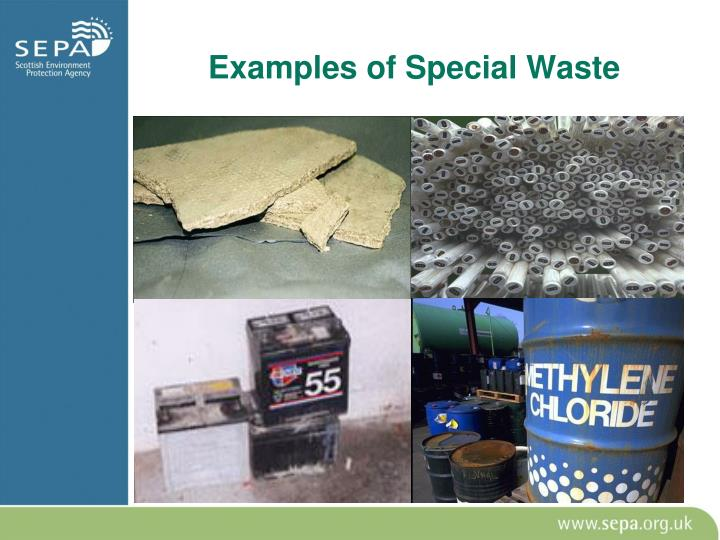 Examples of Special Waste