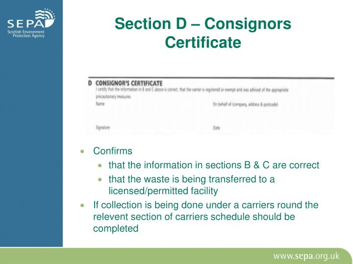 Section D – Consignors Certificate