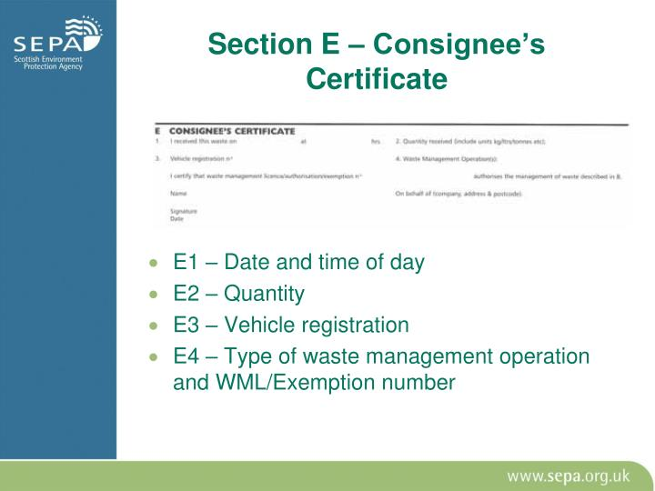 Section E – Consignee's Certificate
