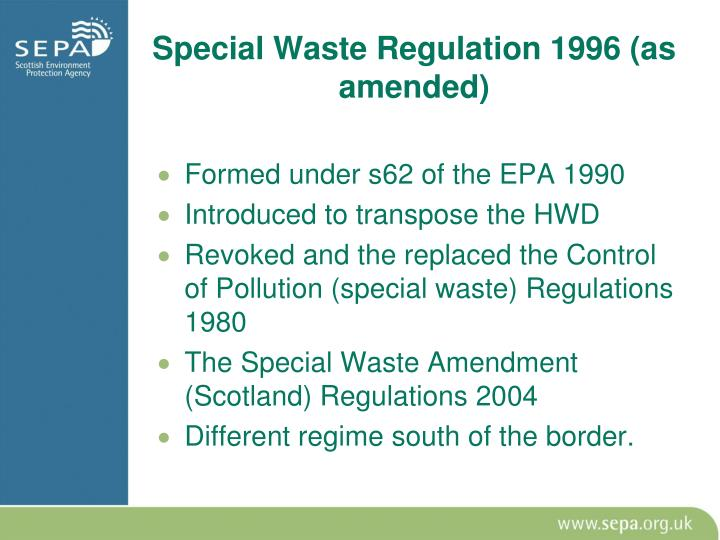 Special Waste Regulation 1996 (as amended)