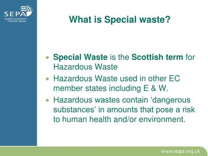 What is Special waste?