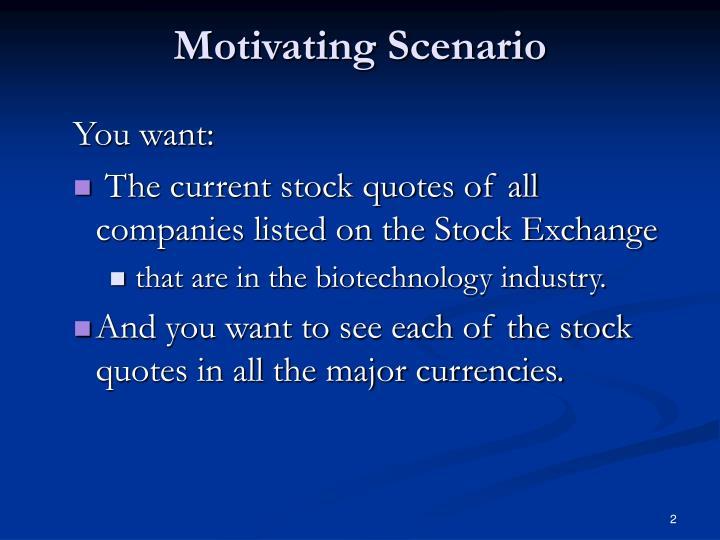 Motivating Scenario