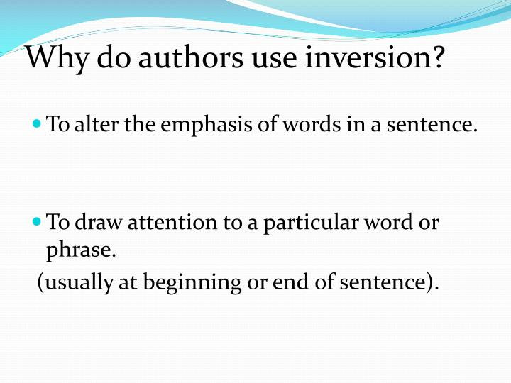 Why do authors use inversion?