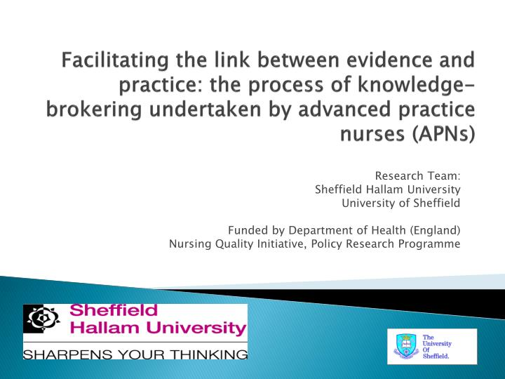 Facilitating the link between evidence and practice: