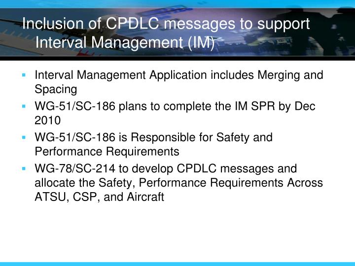 Inclusion of CPDLC messages to support Interval Management (IM)