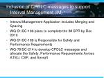 inclusion of cpdlc messages to support interval management im