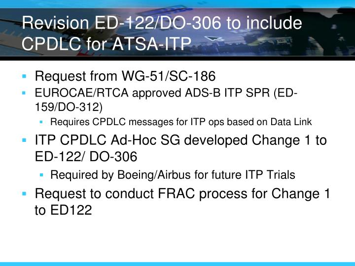 Revision ED-122/DO-306 to include CPDLC for ATSA-ITP