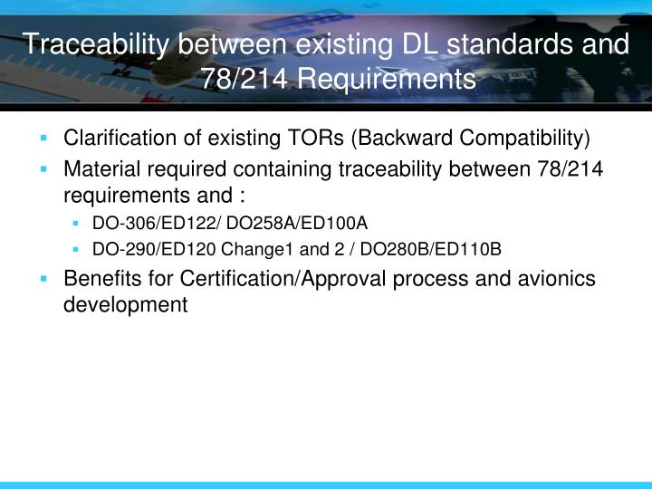 Traceability between existing DL standards and 78/214 Requirements