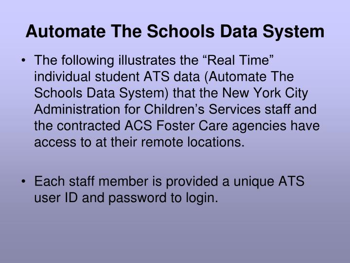Automate The Schools Data System