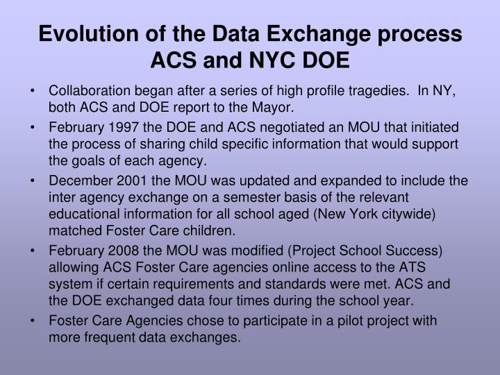 Evolution of the data exchange process acs and nyc doe