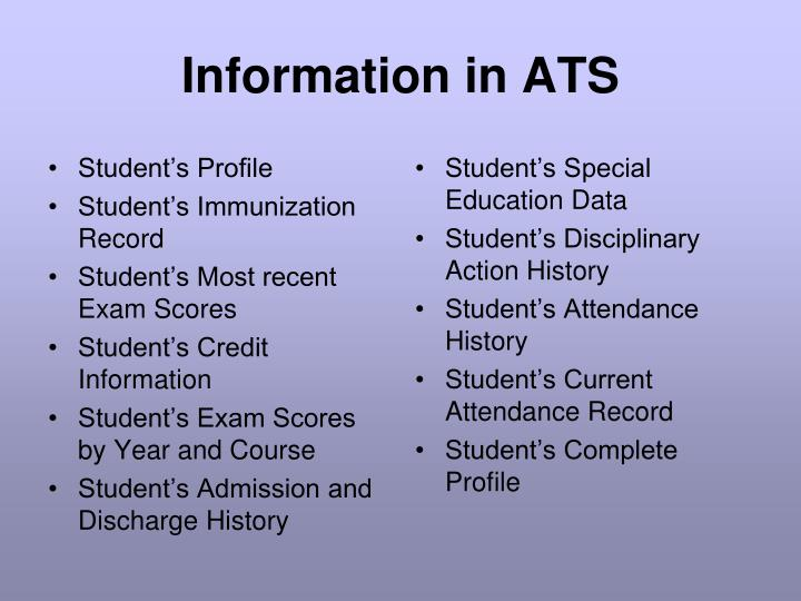 Information in ATS