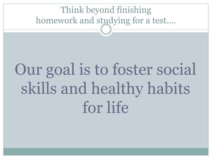 Think beyond finishing