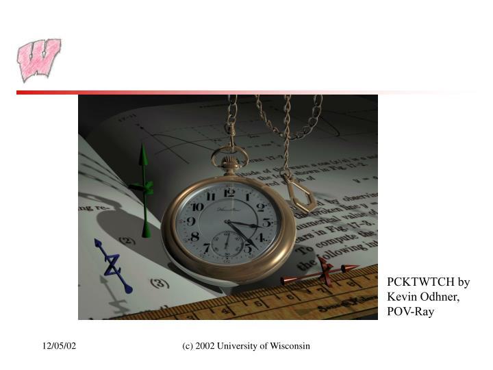 PCKTWTCH by Kevin Odhner, POV-Ray