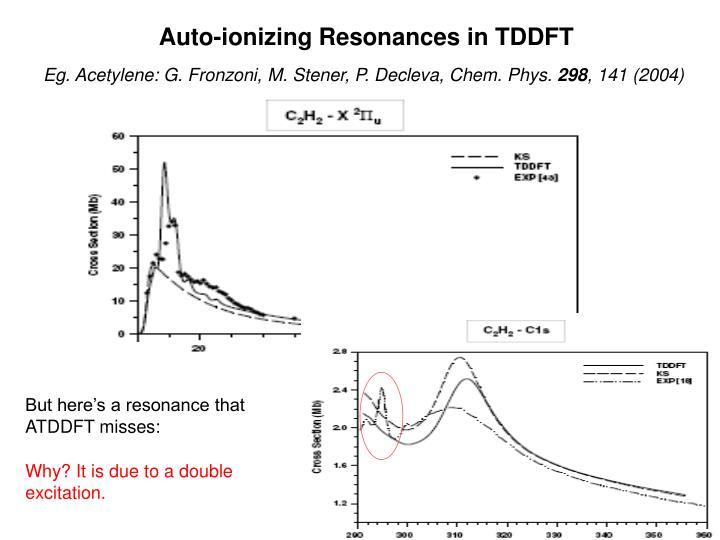 Auto-ionizing Resonances in TDDFT