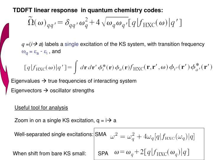 TDDFT linear response  in quantum chemistry codes: