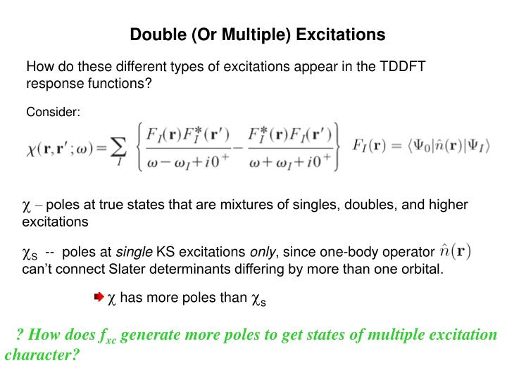 Double (Or Multiple) Excitations