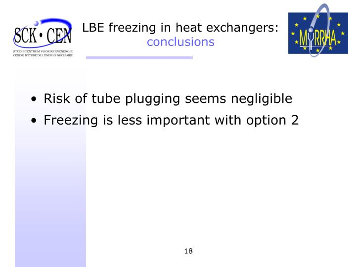 LBE freezing in heat exchangers: