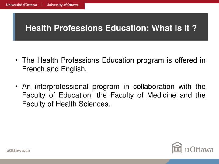 Health Professions Education: What is it ?