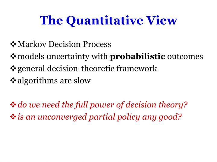 The Quantitative View